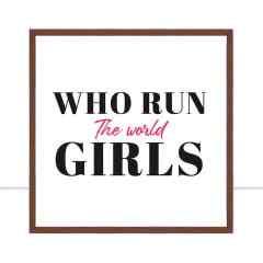 Quadro Who run the world Girls por Bibiana Lima